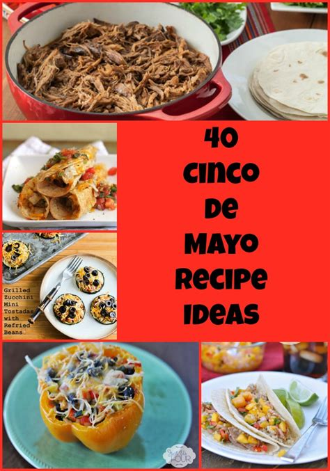 Cbell Kitchen Recipe Ideas 40 Cinco De Mayo Recipe Ideas My Suburban Kitchen