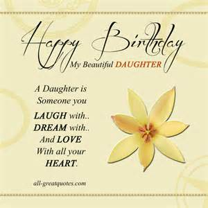 Beautiful Quotes For Daughters Birthday Happy Birthday My Beautiful Daughter Quotes Quotesgram