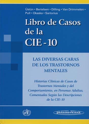 libro euro par ici libro de casos de la cie 10 las diversas caras de los trastorno