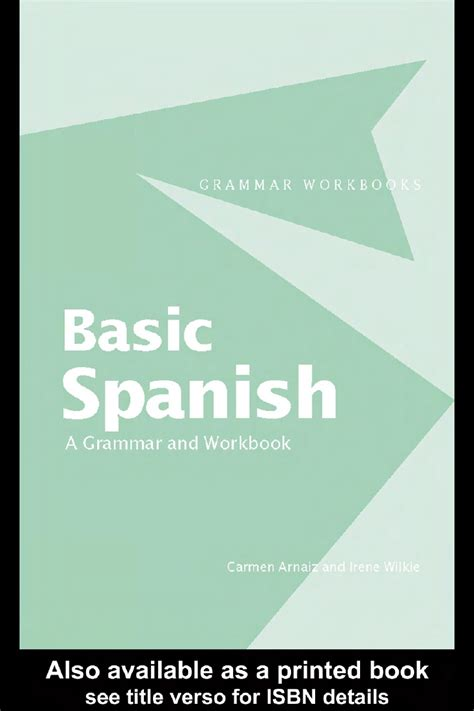 spanish a level grammar workbook basic spanish a grammar workbook