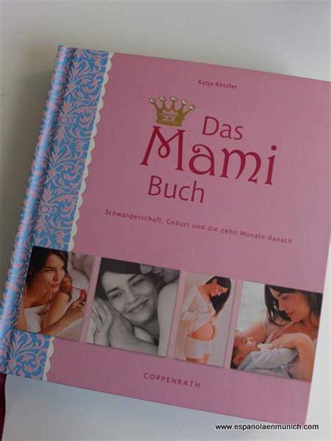 libro embarazada libros para embarazadas en alemania una espa 241 ola en m 250 nich