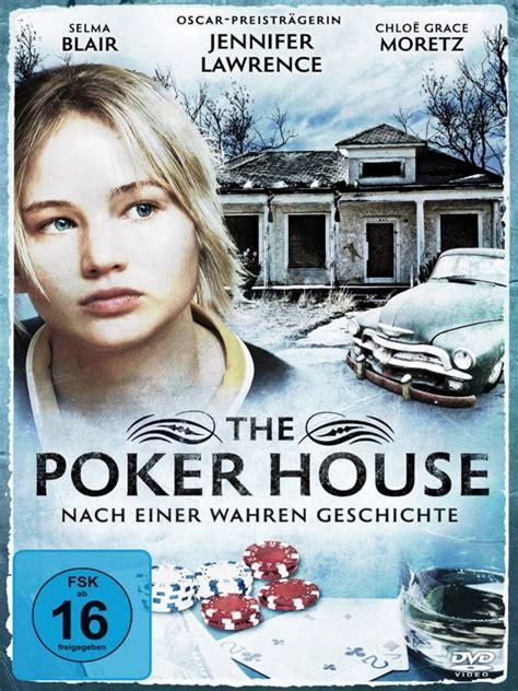 the poker house the poker house nach einer wahren geschichte schauspieler regie produktion