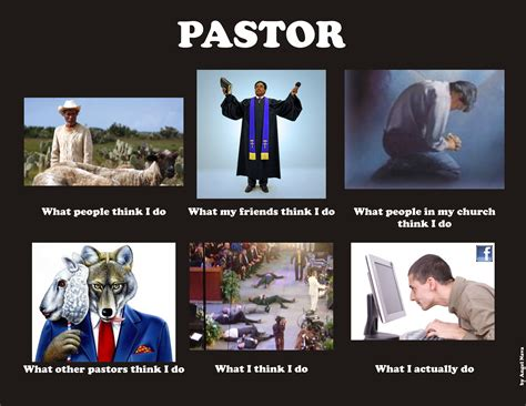 Pastor Meme - image 259224 what people think i do what i really