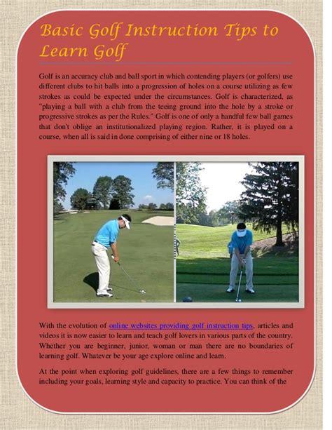 learn golf swing basics basic golf instruction tips to learn golf