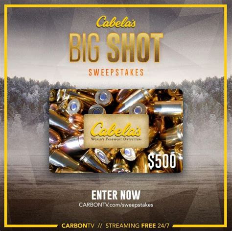 Big Win Sweepstakes - carbon tv cabela s big shot sweepstakes win a 500 gift card at carbontv com sweepstakes