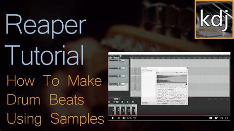 tutorial drum beats reaper tutorial how to make drum beats using sles