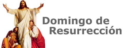 imagenes feliz domingo de resurreccion im 225 genes con frases cristianas del domingo de resurecci 243 n