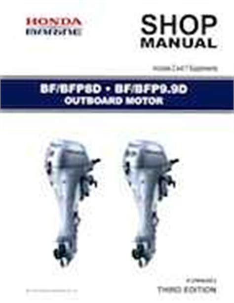2001 2014 Honda Bf Bfp8d Bf Bfp9 9d Outboards Shop Manual