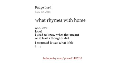 what rhymes with home by priestly stout hello poetry