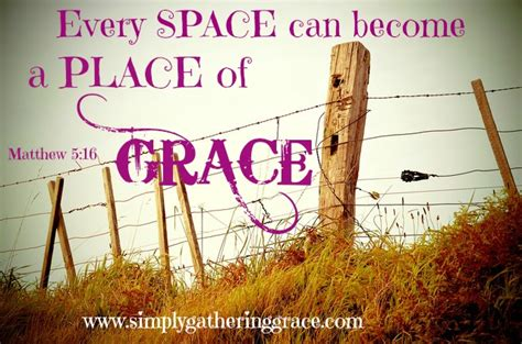 A Place Of Grace Growing In A Place Of Grace Simply Gathering Grace