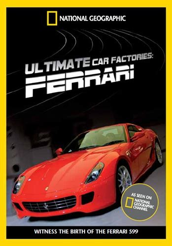 Megafactories Ferrari 599 by National Geographic суперсооружения мегазаводы феррари