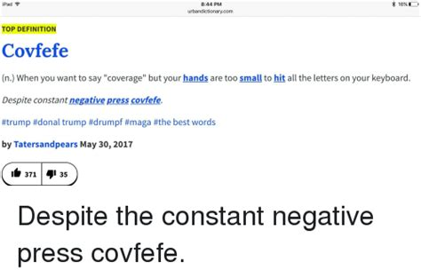 16 844 pm pad urbandictionarycom top definition covfefe n