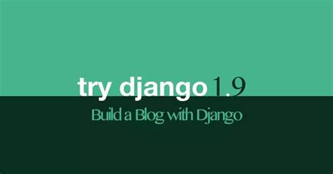 django tutorial quora how to create a blog using django quora