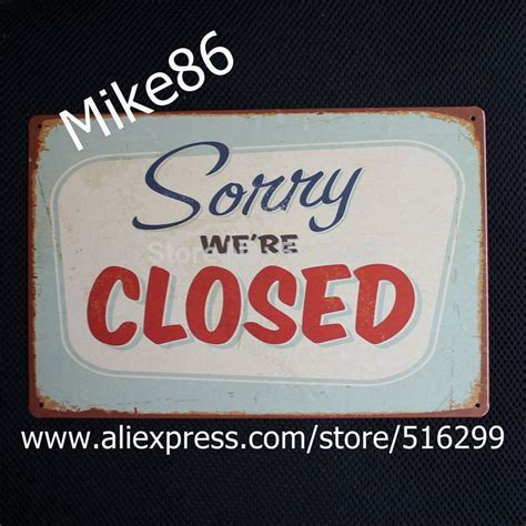 aliexpress order closed mike86 sorry we re closed tin sign art wall decoration