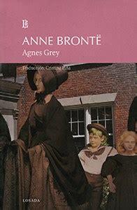 libro agnes grey agnes grey por bronte ane 9789500372473 c 250 spide com