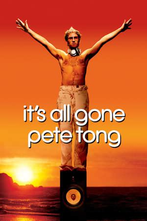 film it all gone pete tong it s all gone pete tong 2004 the movie database tmdb