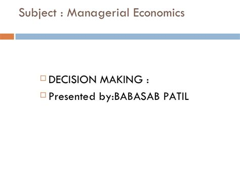 Decision Notes For Mba by Decision Ppt Bec Bagalkot Mba