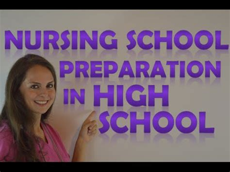 how to prepare for nursing school as a high school student