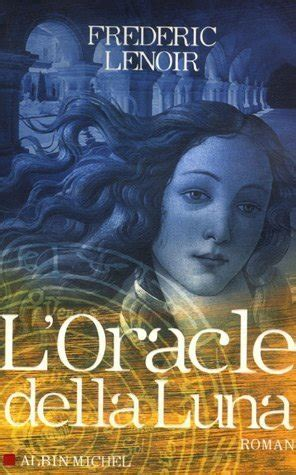 read oracle della luna l 2006 online free readonlinenovel com free reading epub pdf