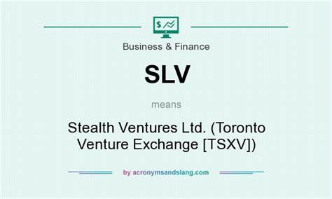 slv stealth ventures ltd toronto venture exchange