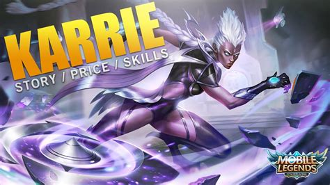 karie mobile legend mobile legends new karrie price story skills and