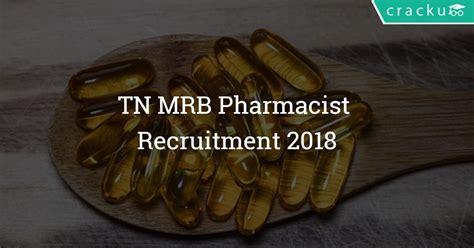 Pharmacist Recruitment by Tn Mrb Pharmacist Recruitment 2018 229 Vacancies Apply
