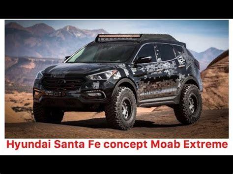 Lifted Hyundai Santa Fe hyundai santa fe quot moab concept quot lifted turbo nitrous