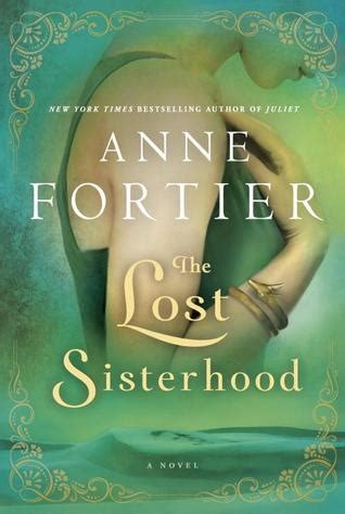 the lost sisterhood by fortier reviews discussion