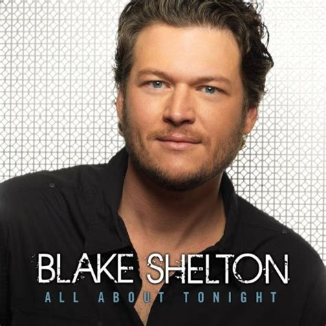 shelton all about tonight 171 american songwriter