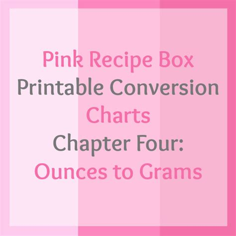 printable conversion chart series chapter four ounces