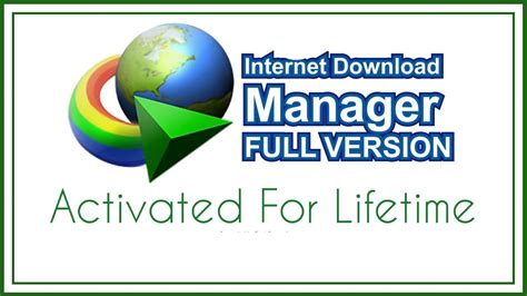 idm free download full version fully activated download manager 2018 activate for lifetime free full