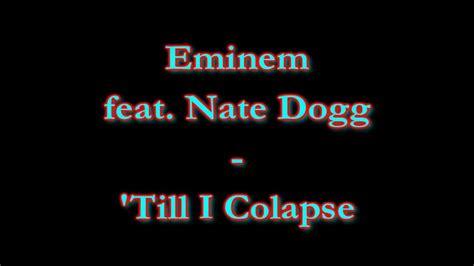 eminem till i collapse lyrics till i collapse eminem feat nate dogg lyrics hd