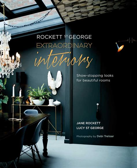 libro rockett st george extraordinary rockett st george extraordinary interiors book by jane rockett and lucy st george official