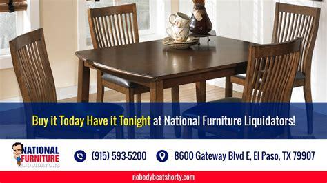 today   lowest prices  furniture national furniture liquidators el paso tx