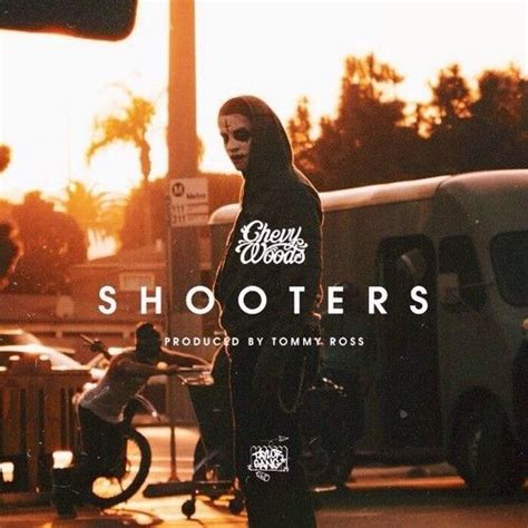 chevy woods shooters listen new song