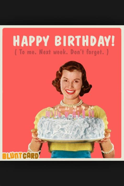 Birthday Sister Meme - happy birthday to me ecards and fun pics pinterest