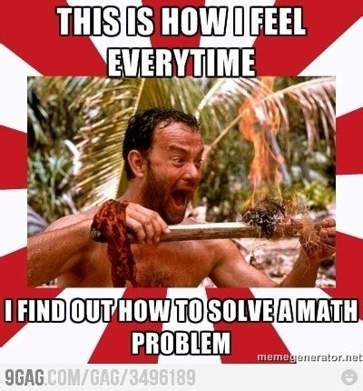 Meme Math Problem - fun math memes calculus will be the end of me