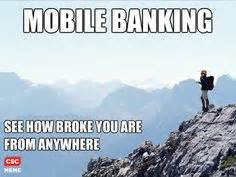 bank funnies on mondays mobiles and pet peeves