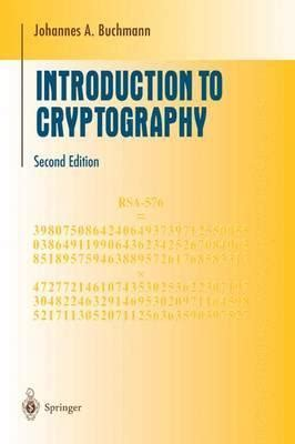 an introduction to number theory with cryptography second edition textbooks in mathematics books introduction to cryptography johannes buchmann