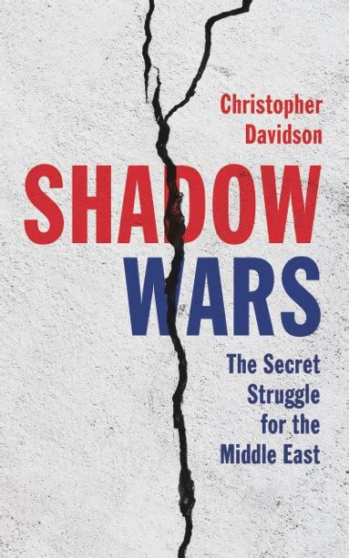 shadow wars the secret struggle for the middle east war