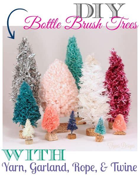 How To Make Handmade Tree - handmade bottle brush trees with yarn twine garland
