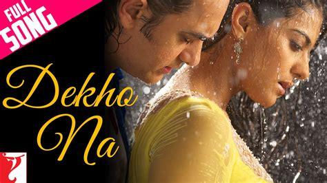 download mp3 from fanaa dekho na full song fanaa aamir khan kajol youtube