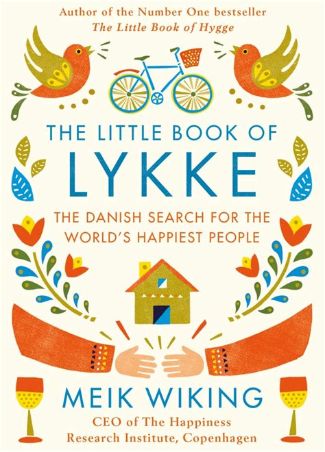 the little book of the little book of lykke the danish search for the world