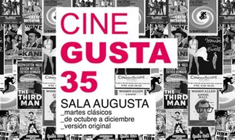sala augusta cine palma la sala augusta presenta cinegusta 35 martes cl 225 sicos