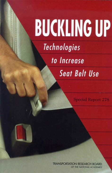 seatbelt use increase 2015 buckling up technologies to increase seat belt use