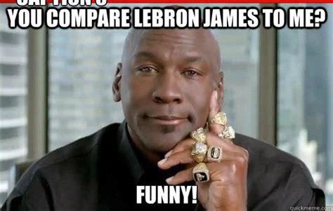 Funny Lebron Memes - strategy development james vs jordan