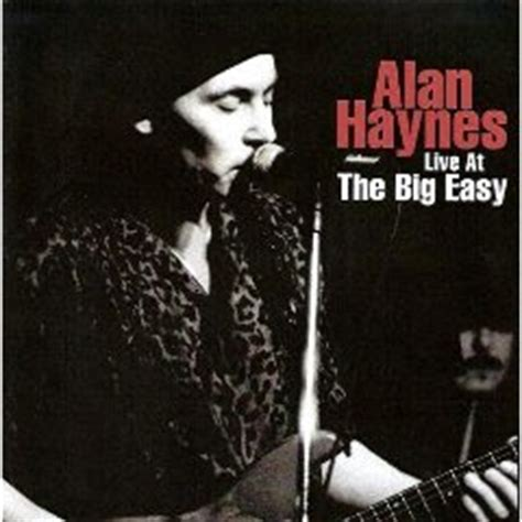 easy bid live luiz woodstock alan haynes live at the big easy live cd