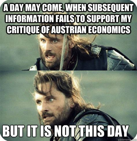 Economics Meme - a day may come when subsequent information fails to