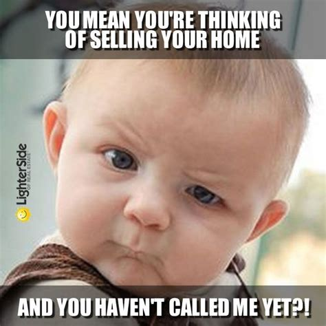 Exle Of Meme - 40 best real estate funnies images on pinterest real
