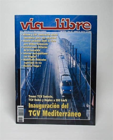 revista via libre r 607 revista quot v 237 a libre quot junio 2001 n 186 443 la revista